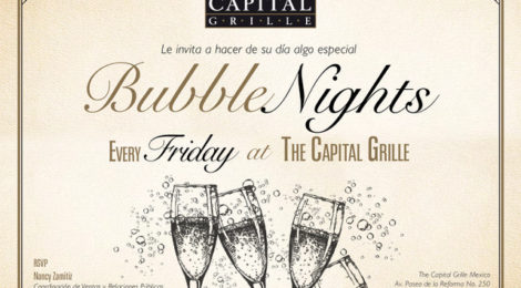 The Capital Grille presenta noche de Drinks y Bubble Nights
